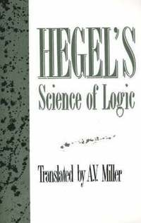 Hegel's 'Science of Logic' (h�ftad)
