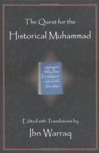 Quest for the Historical Muhammad (inbunden)