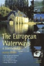 European Waterways: A User's Guide (h�ftad)