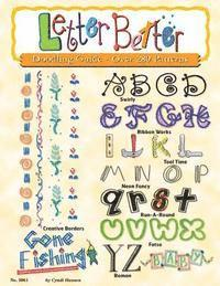 Letter Better: Doodling Guide - Over 280 Patterns (h�ftad)