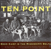 Ten Point: Deer Camp in the Mississippi Delta (h�ftad)