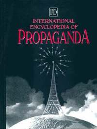 International Encyclopedia of Propaganda (inbunden)