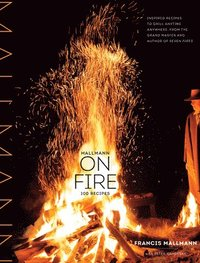 Mallmann on Fire (inbunden)