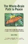 The Whole-Brain Path to Peace