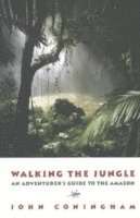 Walking the Jungle (h�ftad)
