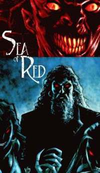 Sea of Red: v. 2 No Quarter (h�ftad)