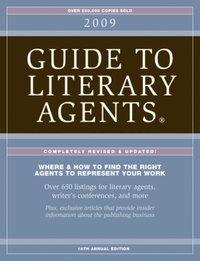 2009 Guide To Literary Agents - Complete