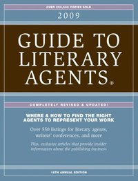 2009 Guide To Literary Agents - Listings
