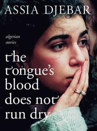 The Tongue's Blood Does Not Run Dry (pocket)