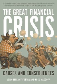 The Great Financial Crisis (h�ftad)