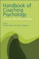 The Handbook of Coaching Psychology (h�ftad)