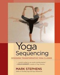 Yoga Sequencing (h�ftad)