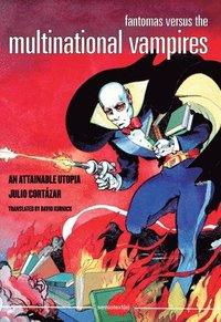 Fantomas Versus the Multinational Vampires (h�ftad)