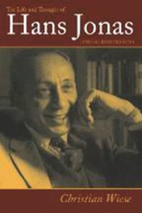 The Life and Thought of Hans Jonas (inbunden) - 9781584656388_the-life-and-thought-of-hans-jonas