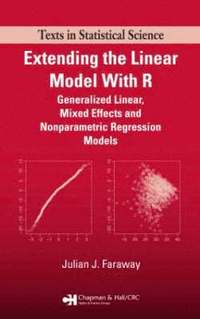 Extending the Linear Model with R (inbunden)