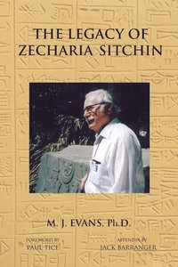 The Legacy of Zecharia Sitchin (h�ftad)