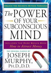 Power of Your Subconscious Mind (h�ftad)