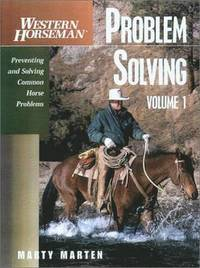 Problem Solving: v.1 Preventing and Solving Common Horse Problems (h�ftad)