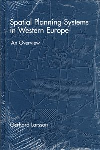 Spatial Planning Systems in Western Europe (inbunden)