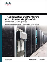 Troubleshooting and Maintaining Cisco IP Networks (TSHOOT): Foundation Learning for the CCNP TSHOOT 642-832 (inbunden)