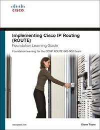 Implementing Cisco IP Routing (ROUTE) Foundation Learning Guide: Foundation Learning for the CCNP ROUTE 642-902 (inbunden)