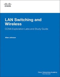 LAN Switching & Wireless CCNA Exploration Labs & Study Guide Book/CD Package, 2nd Edition (h�ftad)