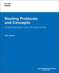 Routing Protocols and Concepts, CCNA Exploration Labs and Study Guide Book/CD Package 2nd Edition (h�ftad)