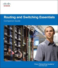 Routing and Switching Essentials Companion Guide (h�ftad)