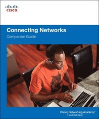 Connecting Networks Companion Guide (h�ftad)
