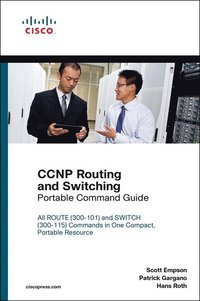 CCNP Routing and Switching Portable Command Guide (e-bok)