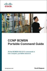 CCNP BCMSN Portable Command Guide (h�ftad)