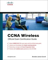 CCNA Wireless Official Exam Certification Guide (CCNA IUWNE 640-721) Book/CD Package ()