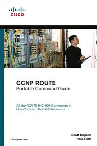 CCNP ROUTE Portable Command Guide (h�ftad)