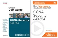CCNA Security 640-554 Official Cert Guide and LiveLessons Bundle ()