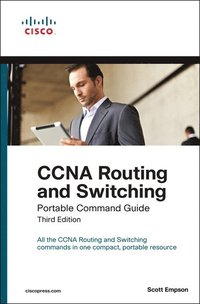 CCNA Routing and Switching: Portable Command Guide 3rd Edition (e-bok)
