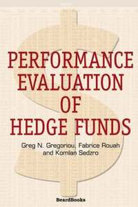 Performance Evaluation Of Hedge Funds (h�ftad)