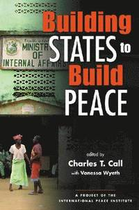 Building States to Build Peace (h�ftad)