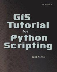 GIS Tutotorial for Python Scripting (h�ftad)