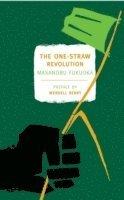 The One Straw Revolution (h�ftad)
