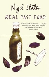 Real Fast Food: 350 Recipes Ready-To-Eat in 30 Minutes (e-bok)