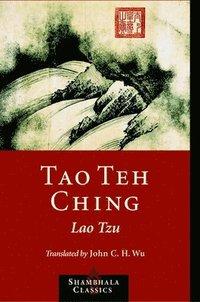 Tao Teh Ching (h�ftad)