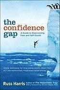 The Confidence Gap: A Guide to Overcoming Fear and Self-Doubt (pocket)