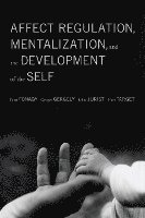 Affect Regulation, Mentalization, and the Development of the Self (h�ftad)
