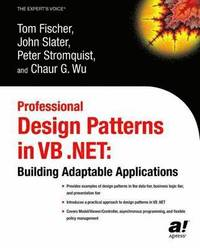 Professional Design Patterns in VB .NET: Building Adaptable Applications (h�ftad)