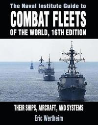 The Naval Institute Guide to Combat Fleets of the World (inbunden)