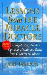 Lessons from the Miracle Doctors (inbunden)