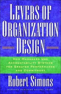 Levers Of Organization Design (inbunden)