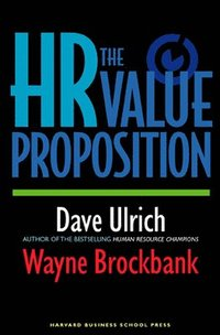 The HR Value Proposition (inbunden)