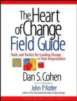 The Heart of Change Field Guide (h�ftad)