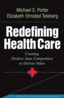 Redefining Health Care (inbunden)